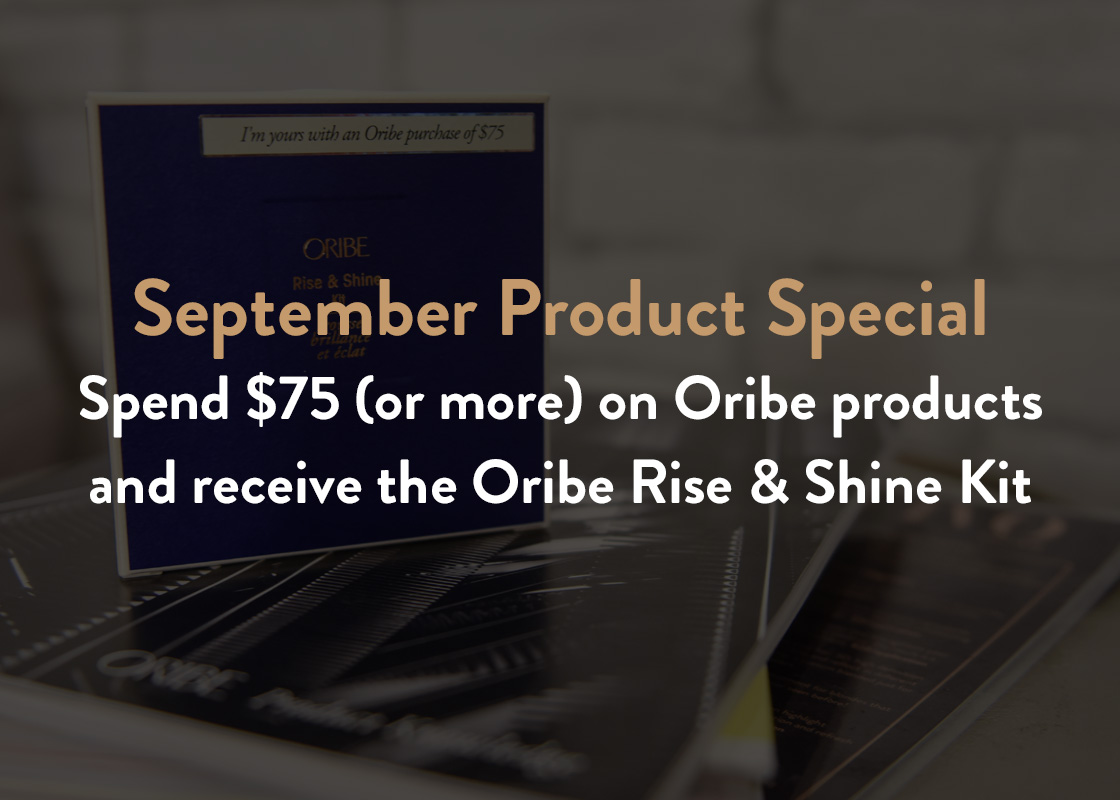 Oribe Rise & Shine Kit: September Product Special