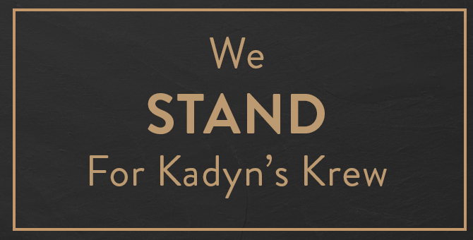 We Stand For Kadyn's Krew
