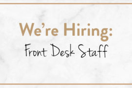We're Hiring: Front Desk Staff